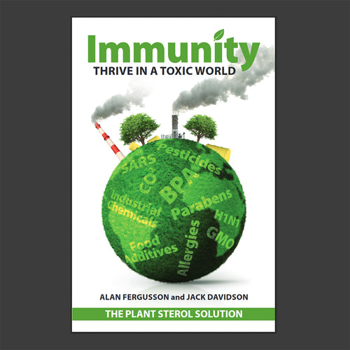Immunity: Thrive in a Toxic World