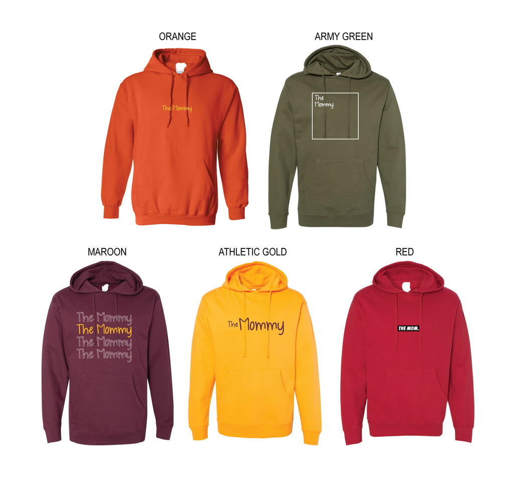 The Mommy Hoodies