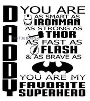 Free Create your own printable & online father's day cards. Daddy You Are My Favorite Superhero Svg Father S Day Instant Downloa Sew Sticky Designs SVG, PNG, EPS, DXF File