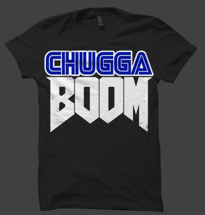 ChuggaDoom T-Shirt *BEST SELLER*