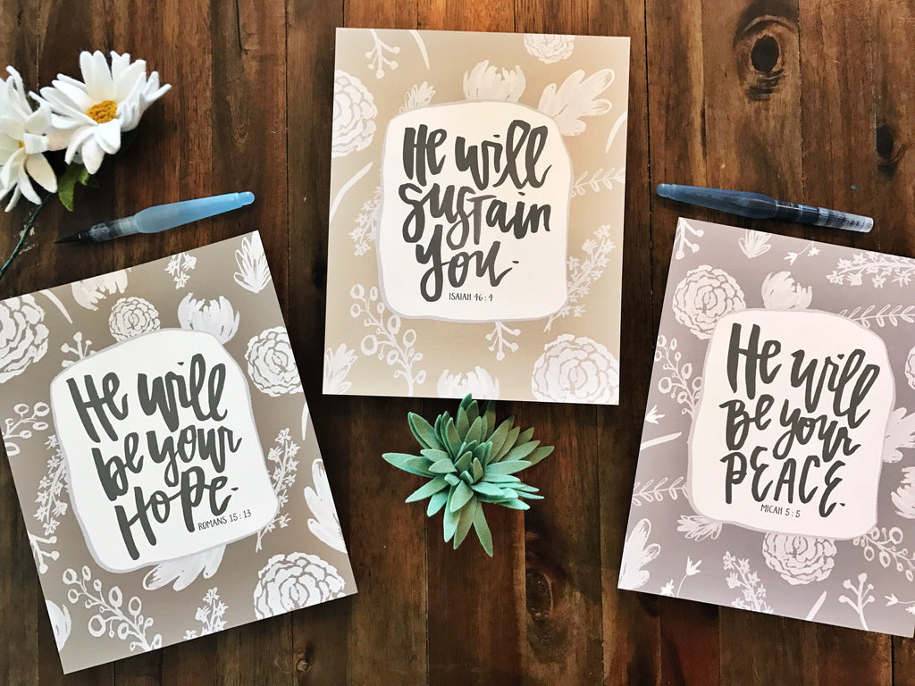 He Will Series - Set Of 3 Hand Lettered Prints - bible verses