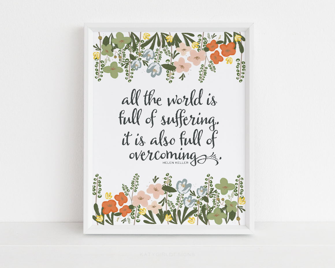 All The World Wall Print - Helen Keller Quote