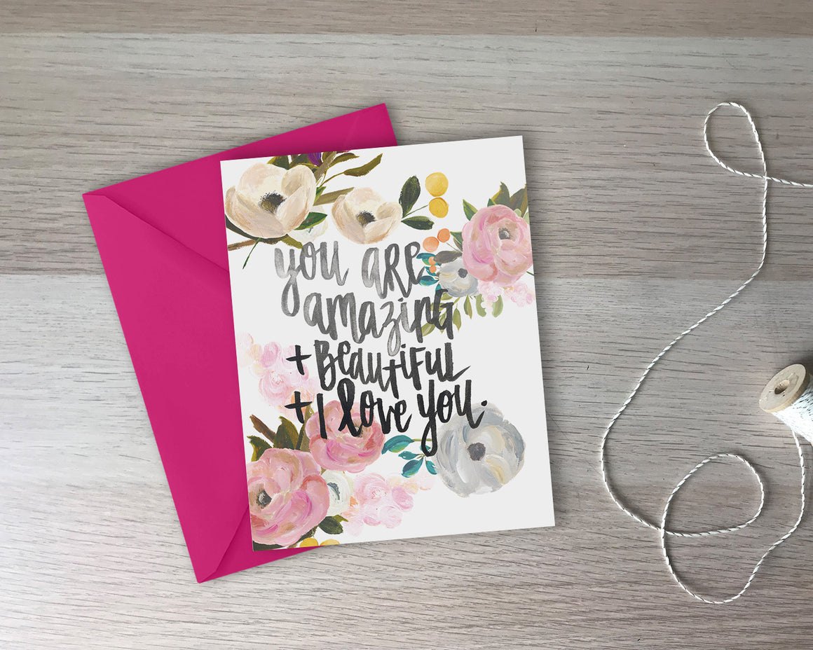You Are Amazing Greeting Card - with coordinating envelope
