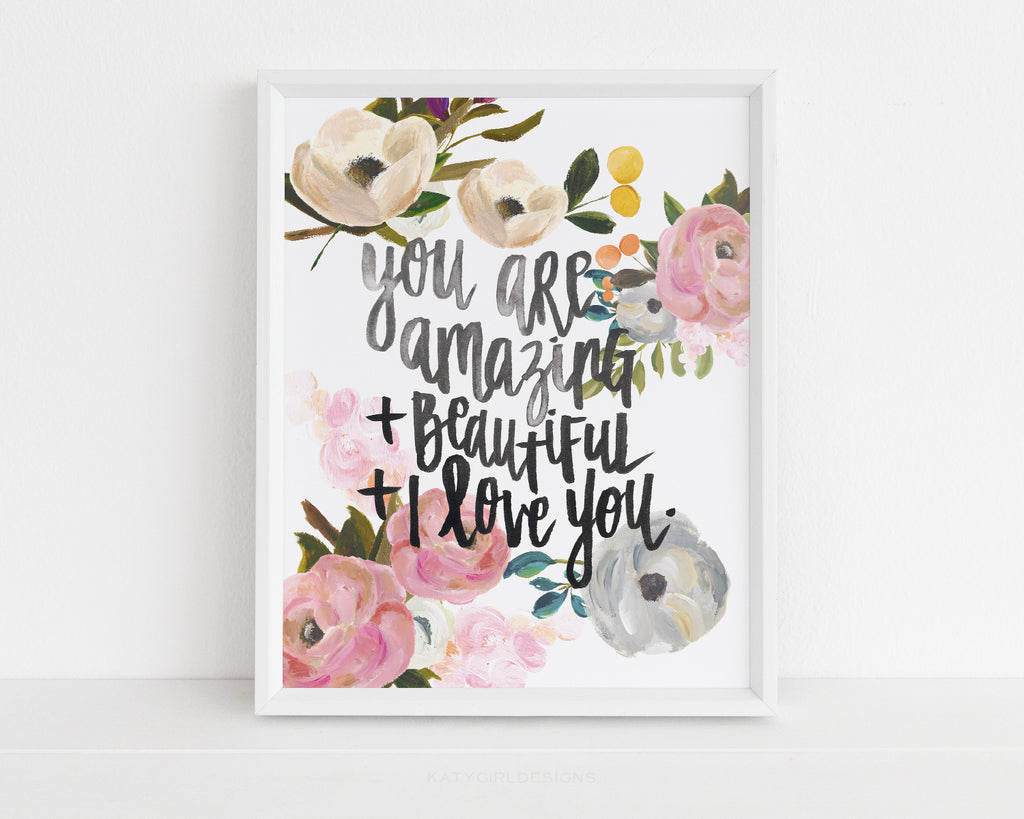 Amazing + Beautiful - Handlettered Print