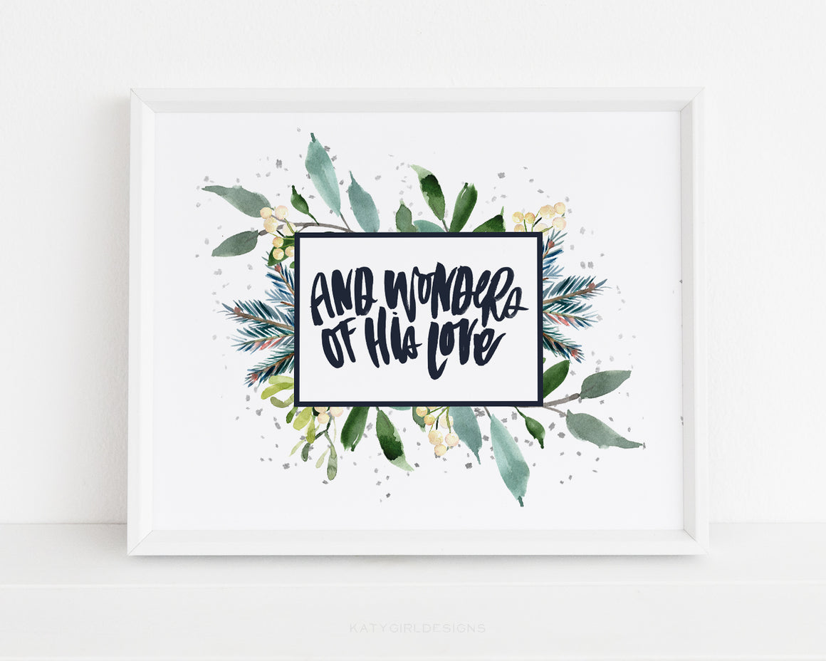 And Wonders Of His Love Holiday Print