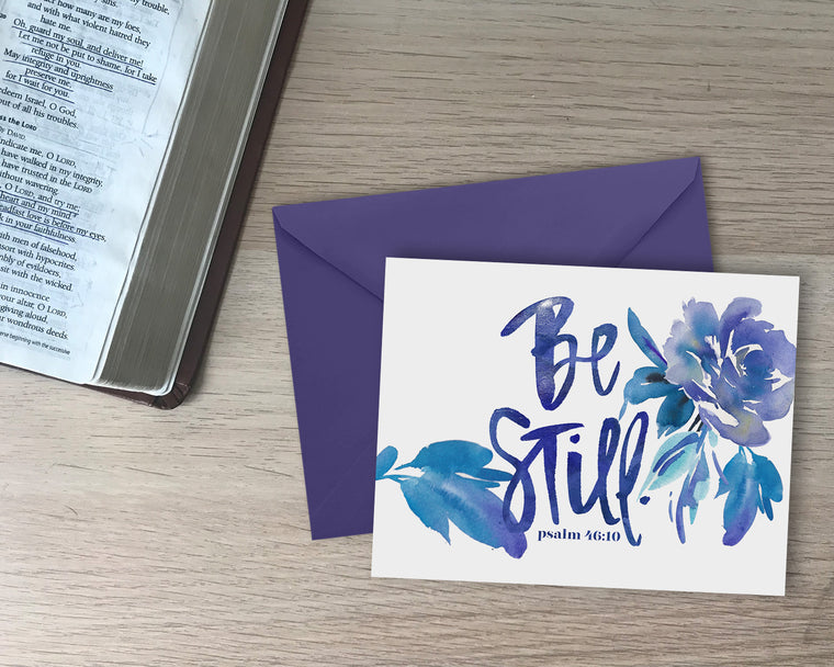 Be Still - Greeting Card with Coordinating Envelope - Psalm 46:10