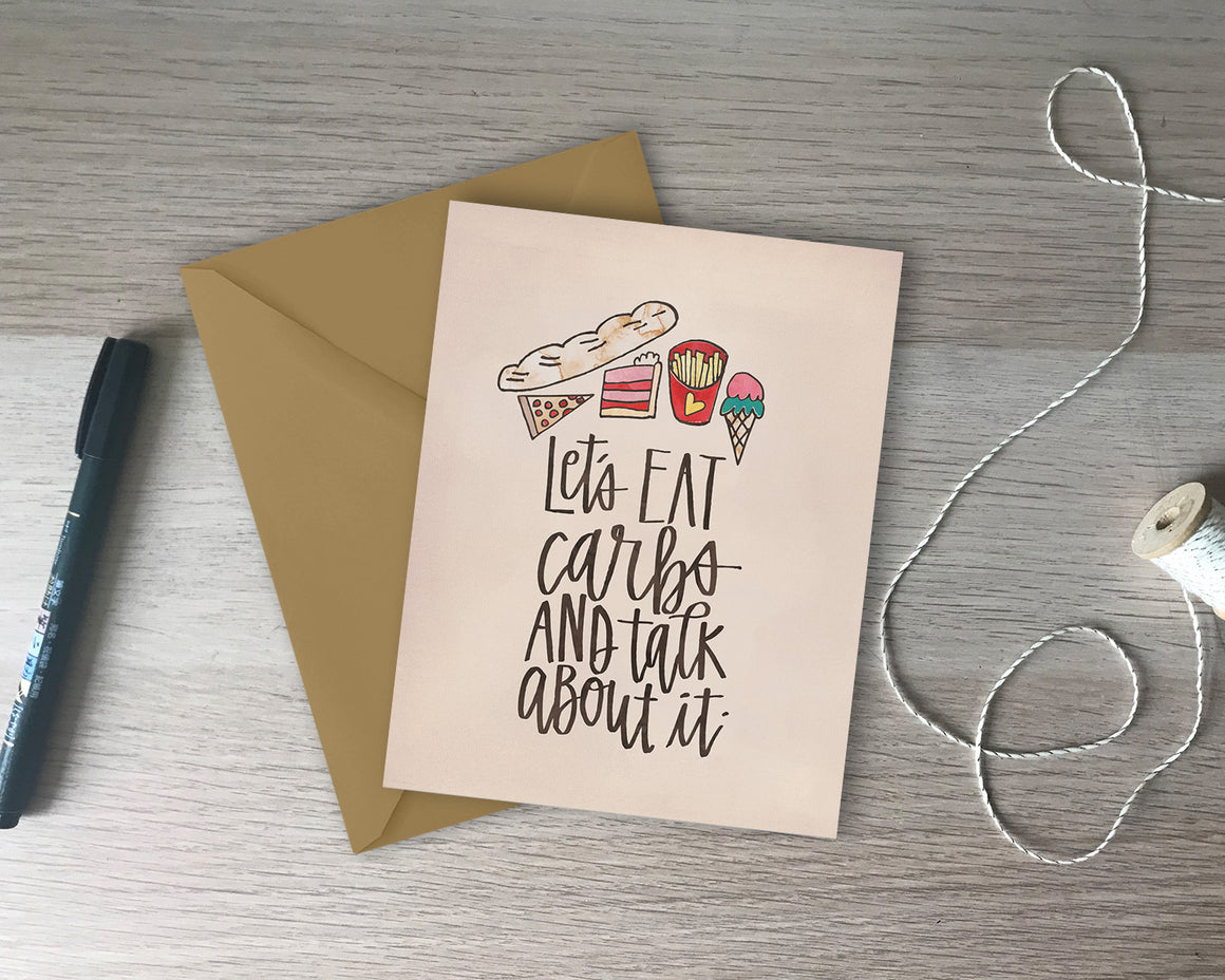 Let's Eat Carbs Greeting Card - with coordinating envelope