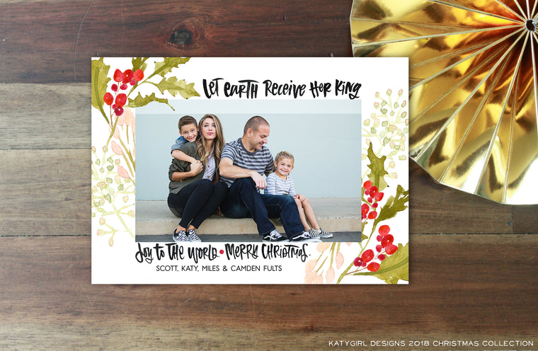 Let Earth Receive Her King - 5 x 7 Christmas / Holiday Photo Card - Digital Copy Only - Joy To The World Song Lyric