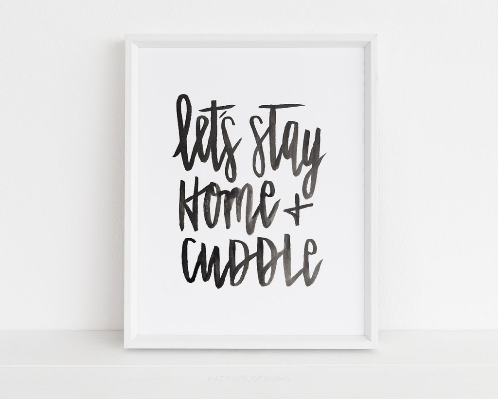Let's Stay Home + Cuddle Wall Print - 8x10