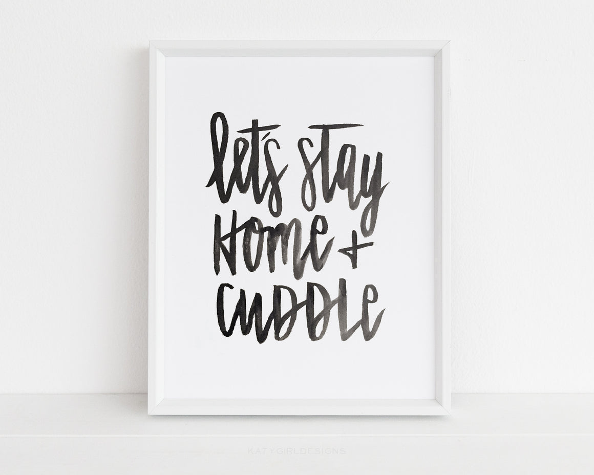 Let's Stay Home + Cuddle Wall Print