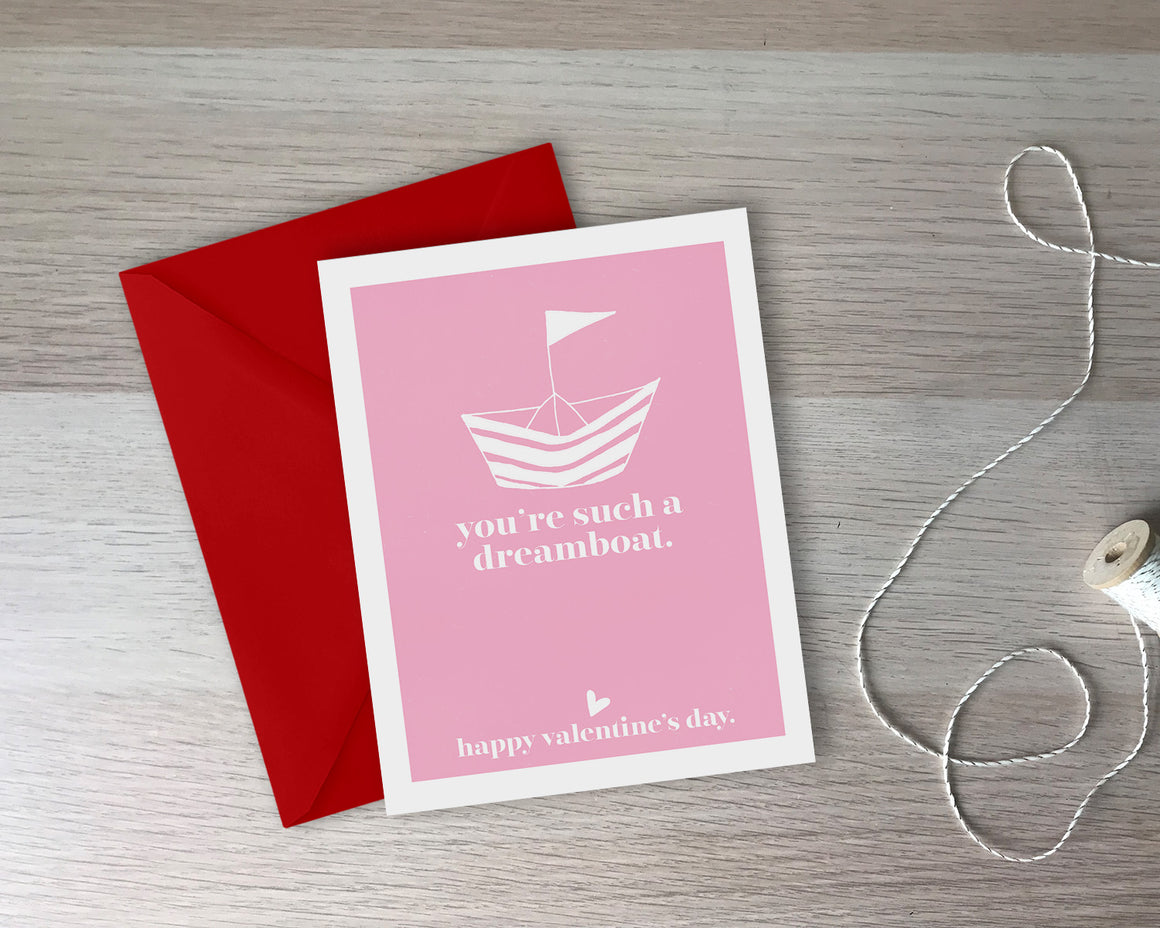 You're A Dreamboat, Valentine Love Card - with coordinating envelope