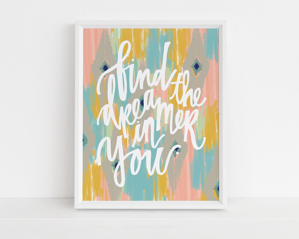 Find The Dreamer In You Wall Print
