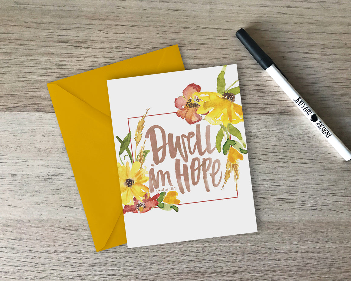 Dwell In Hope Greeting Card