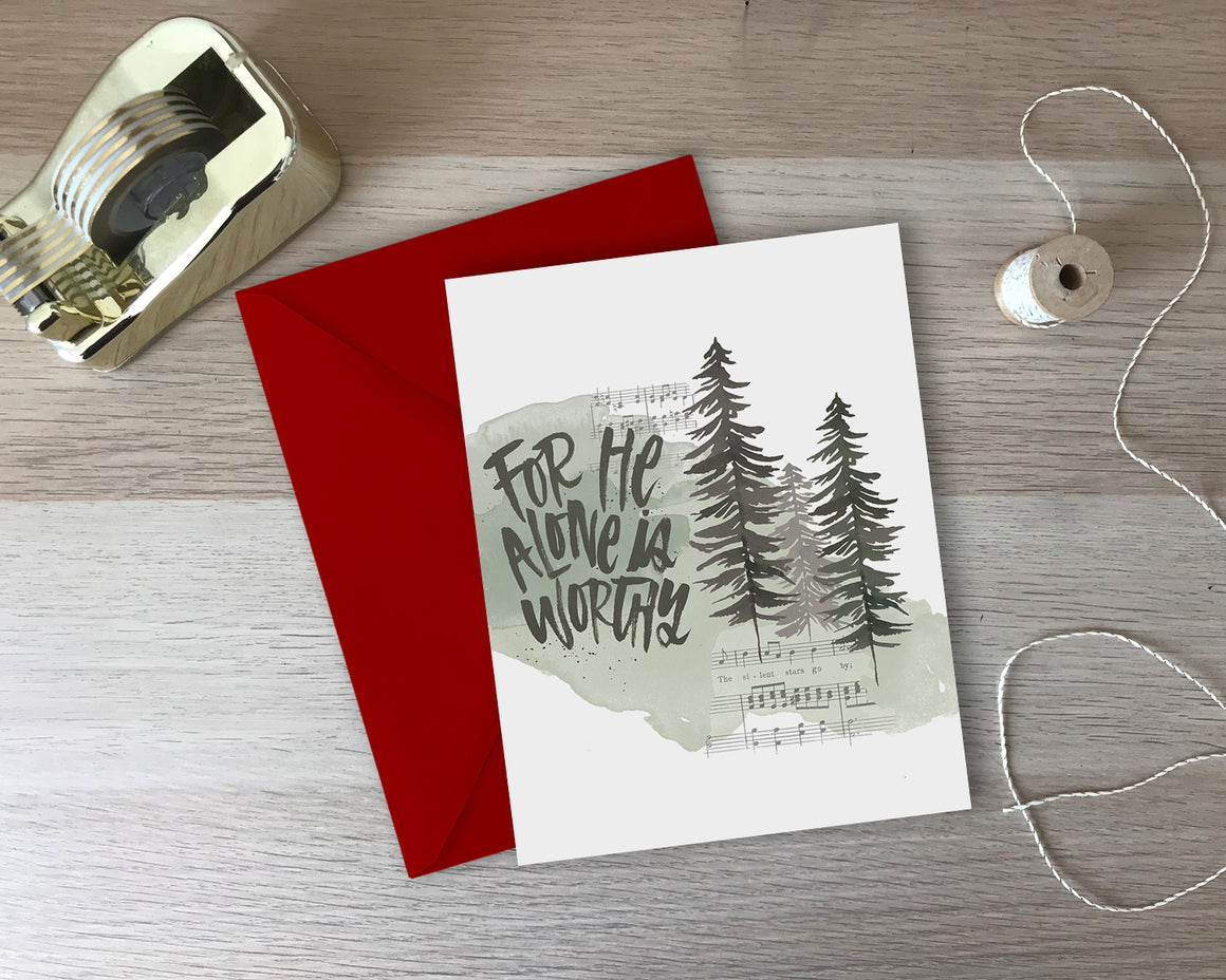 For He Alone Is Worthy Greeting Card