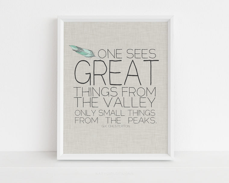 Great Things Print - G.K. Chesterton Quote