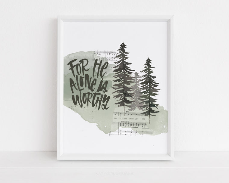 For He Alone Is Worthy Holiday Print
