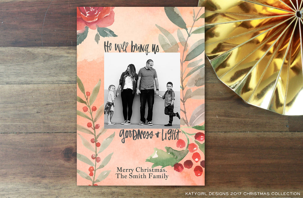 He Will Bring Us Goodness & Light - Handlettered - 5 x 7 Holiday Christmas Photo Card - Digital Copy Only - Double Sided Option
