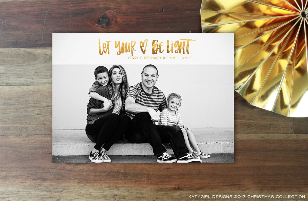 Let Your Heart Be Light - Handlettered - Choose Your Color - 5 x 7 Holiday Christmas Photo Card - Digital Copy Only - Double Sided Option