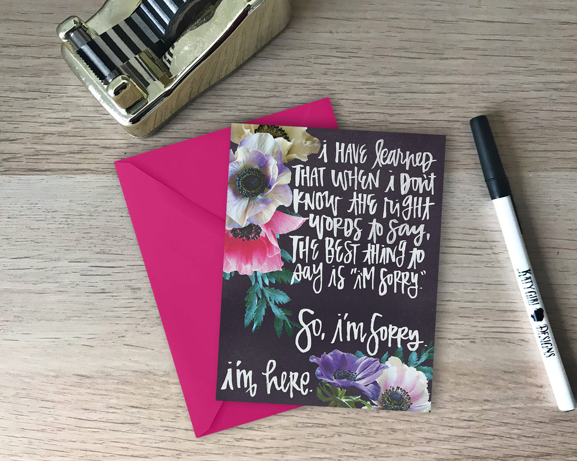 I'm Sorry & I'm Here Encouragement Card - with coordinating envelope