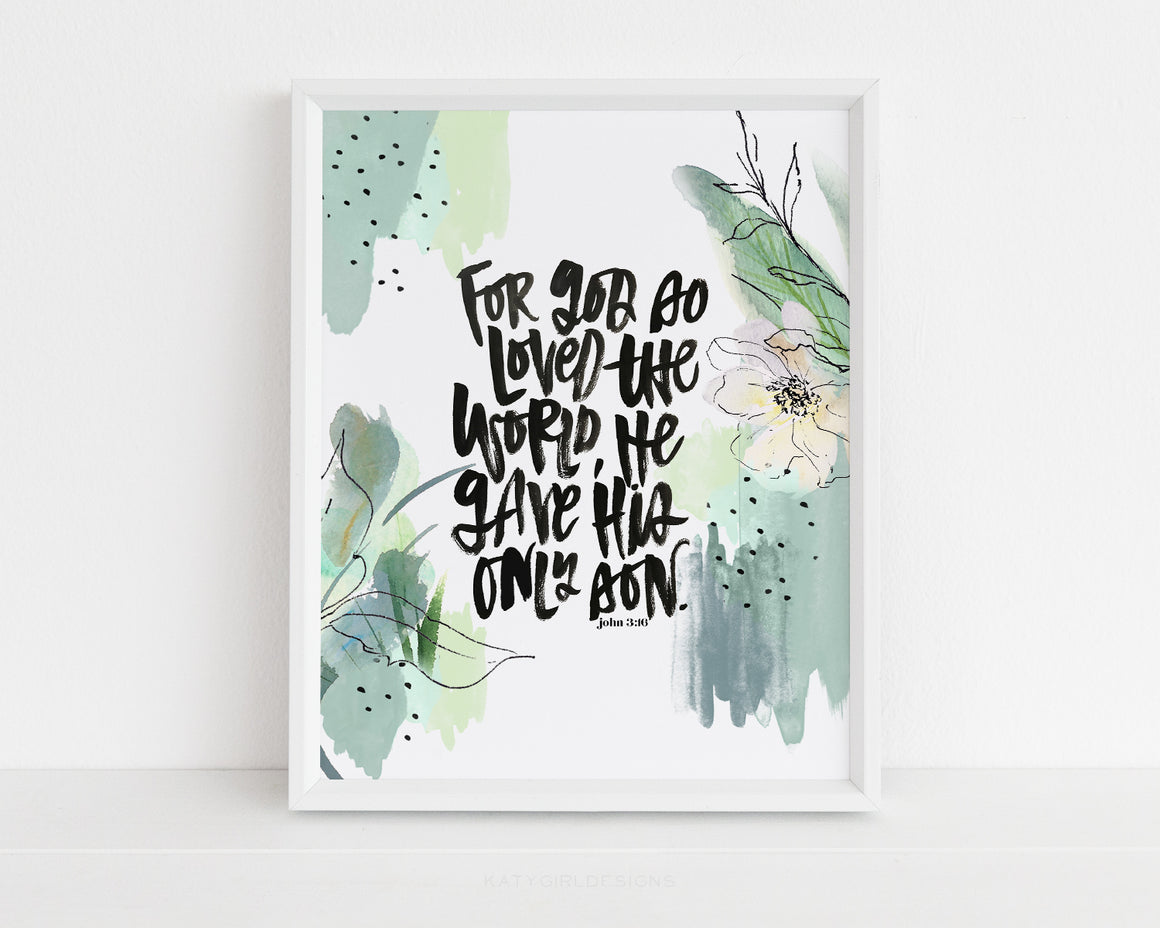 For God So Loved The World Print
