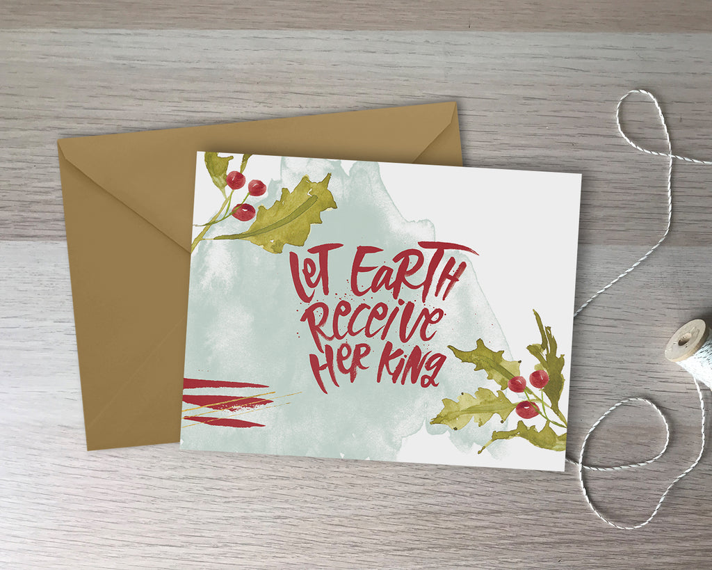Let Earth Receive Her King Holiday Greeting Card