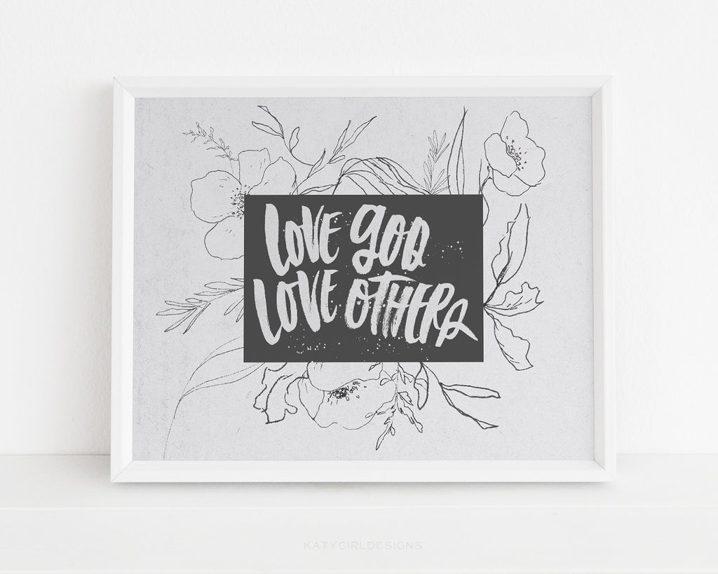 Love God, Love Others Wall Print - Matthew 12:30-31