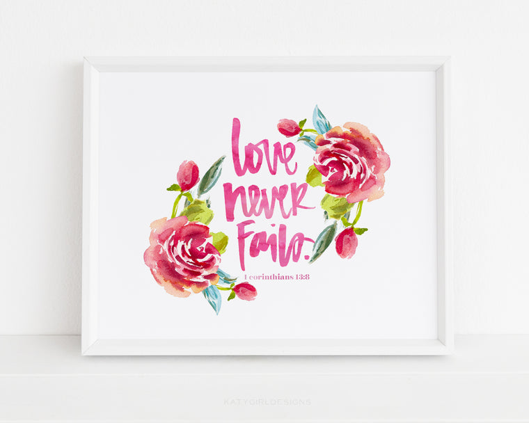 Love Never Fails Print - 1 Corinthians 13