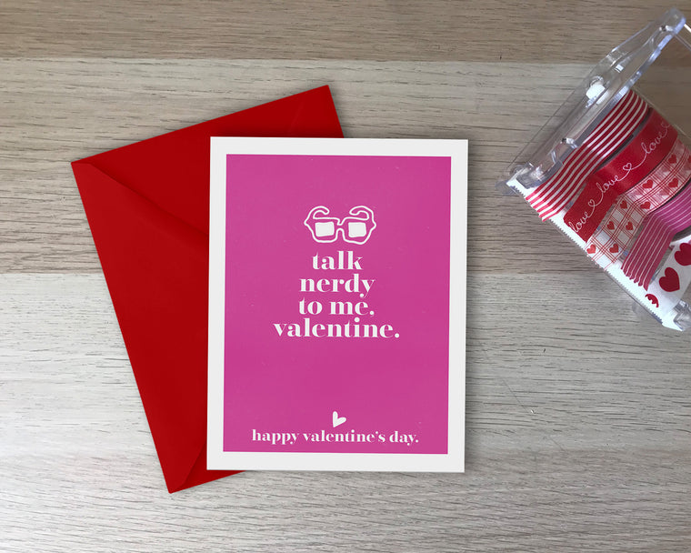 Talk Nerdy To Me, Valentine Love Card - with coordinating envelope