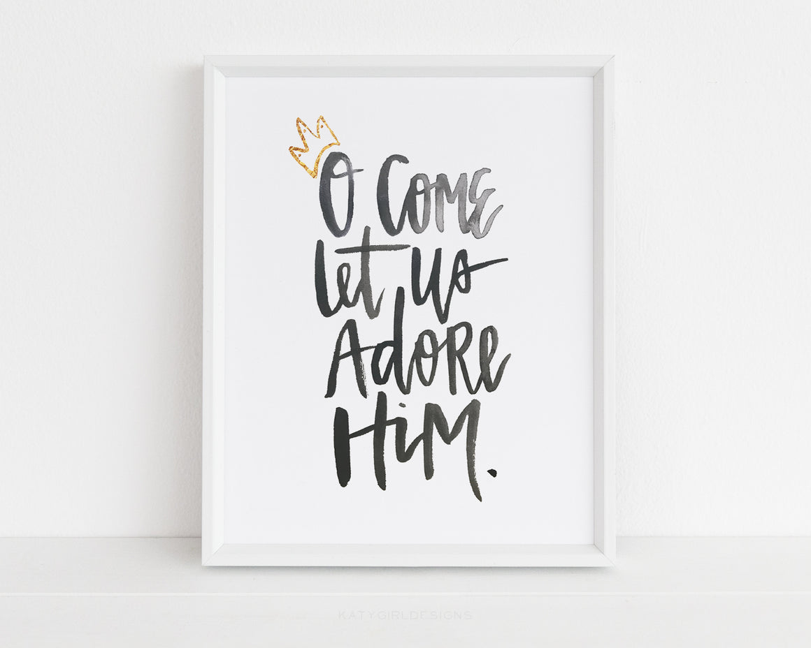 O Come Let Us Adore Him Holiday Print