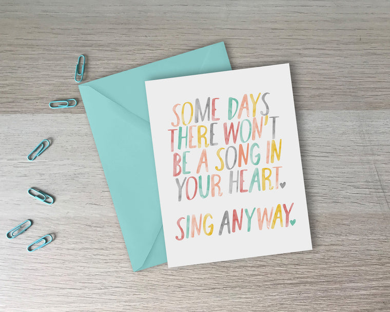 Sing Anyway Encouragement Card - with coordinating envelope