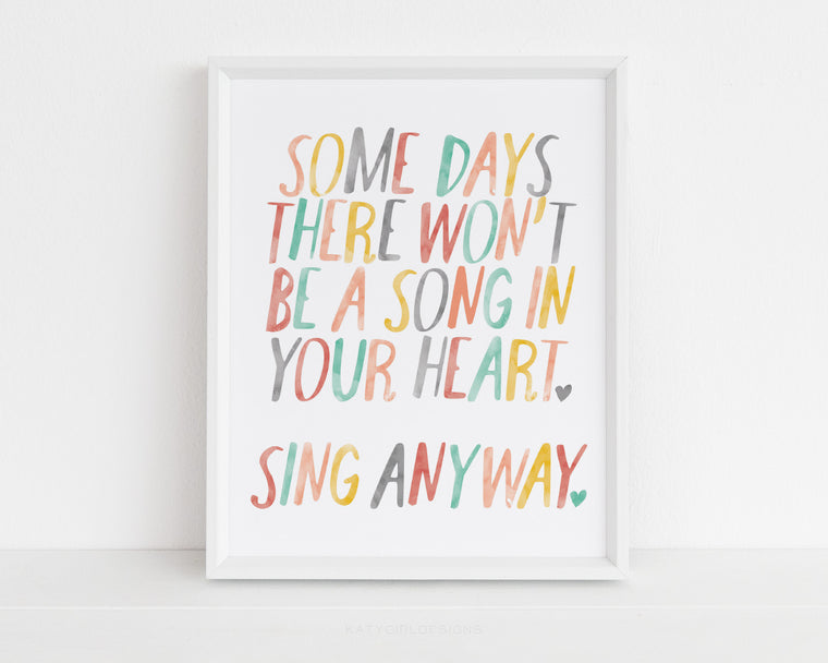 Sing Anyway Wall Print