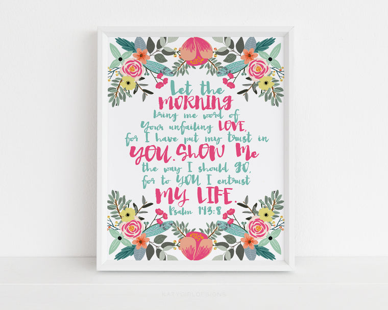Unfailing Love Wall Print - Psalm 143:8