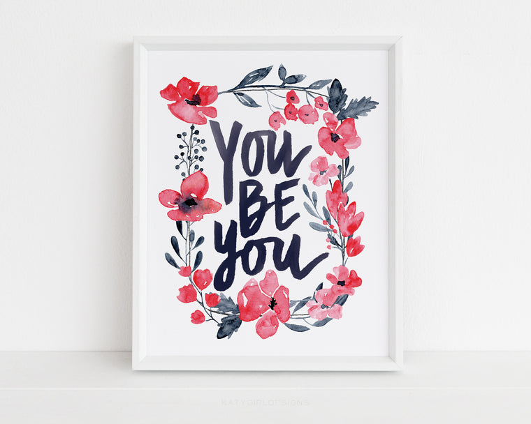 You Be You Wall Print