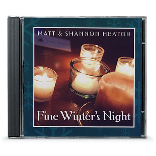 Matt & Shannon Heaton - Fine Winter's Night (CD)