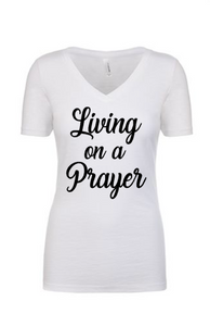 Living on a Prayer, Women's Shirt
