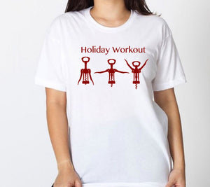 Funny Holiday Workout Shirt, Wine Lover, Women's Unisex Tshirt