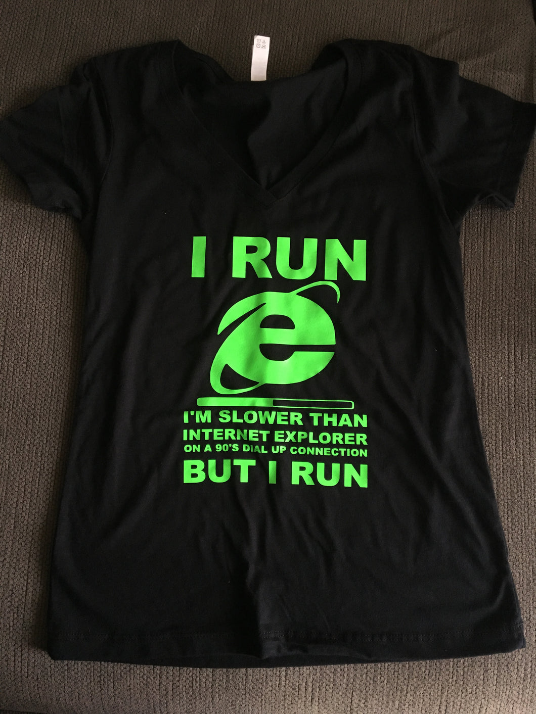 Women's Funny Shirt, I RUN slow but I RUN, Internet, 90's, Exercise Workout Gym