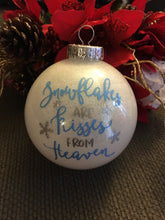 Snowflakes are Kisses from Heaven Christmas Ornament Bulb, Tree Decor, In Memory