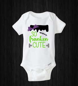 So Franken Cute Baby Halloween Onesie, Boy or Girl