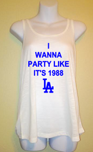 I Wanna Party Like it's 1988, Los Angeles Dodgers Baseball LA, Women's Tank