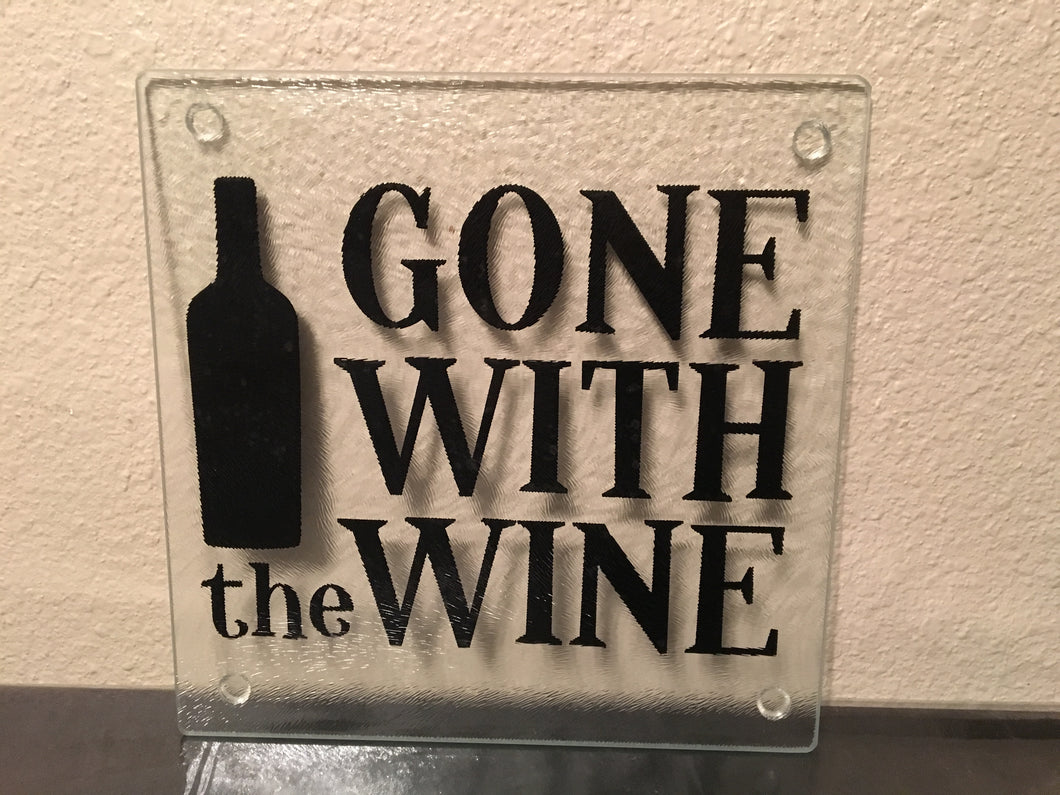 Gone With The Wine, Glass Cutting Board Kitchen Decor