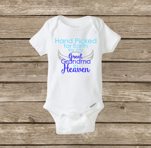 Hand Picked for Earth by My Great Grandma in Heaven, Baby Onesie, Baby Shower