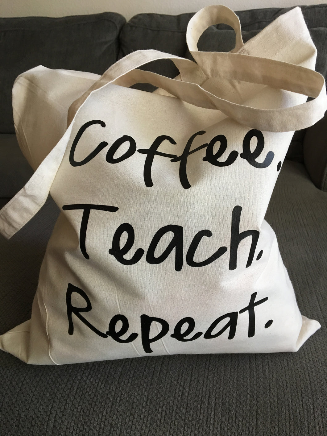 Teacher Tote Bag, Coffee Teach Repeat, School Bag