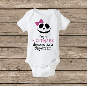 I'm a Nightmare Dressed as a Daydream Baby Girl Onesie, Jack Skellington Disney Halloween