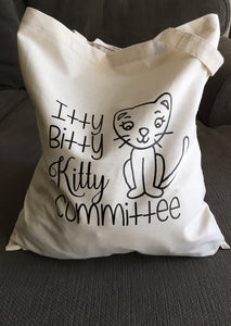 Cat Lady Tote Bag, Itty Bitty Kitty Committee