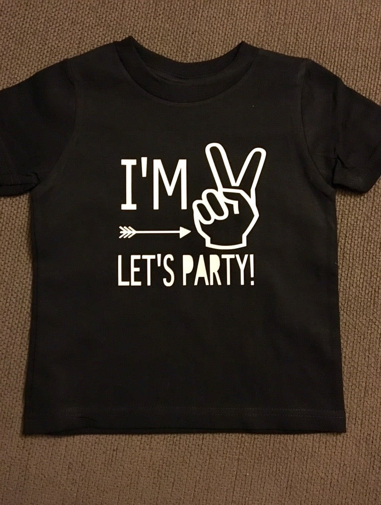 Im 2 Lets Party Toddler Birthday Shirt Happy Two