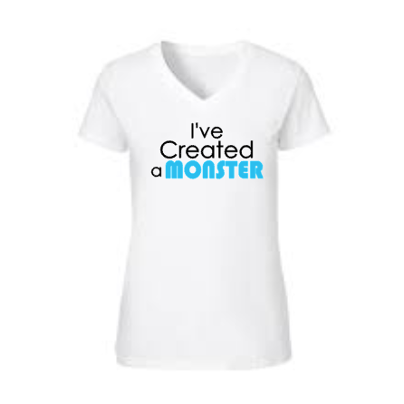I've Created a Monster, Women's Shirt, Baby Shower, New Baby
