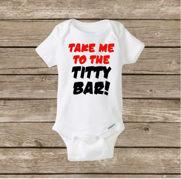 Take Me To The Titty Bar, Funny Baby Onesie, Breastfeeding, Baby Shower Gift