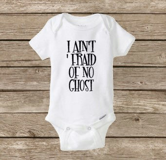 Halloween Onesie, I Ain't 'Fraid of No Ghost, Ghostbusters, Baby Girl Onesie, Baby Boy Shirt