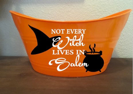 Halloween Basket, Not All Witches Live In Salem Bucket, Gift Basket